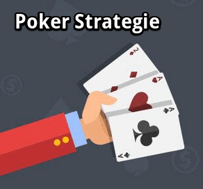 Poker Strategien